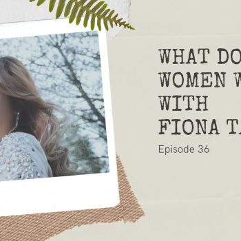 What Do Women Want? (and some beauty tips) with Fiona Tan